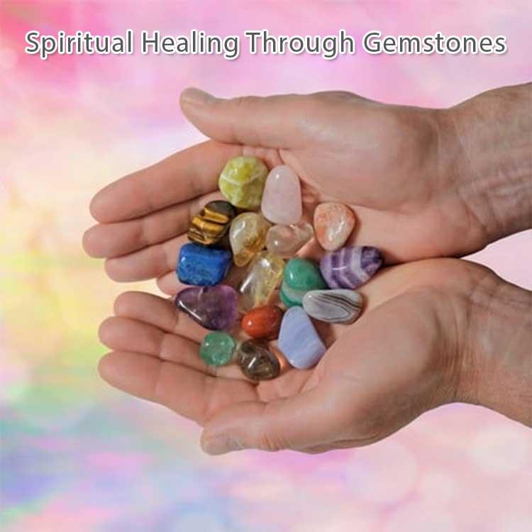 Spiritual Healing Through Gemstones