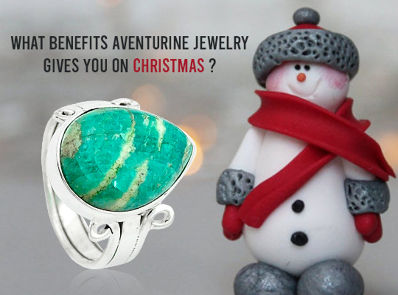What Benefits Aventurine Jewelry Gives You On Christmas ?