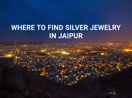 Where to find Silver Jewelry in Jaipur