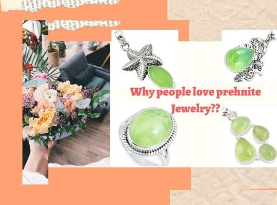 Why People Love Prehnite Jewelry??