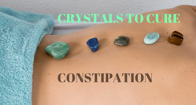 Healing Crystals to cure Constipation